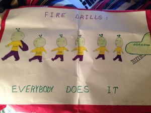 Fire safety poster I made in 6th grade. I was known for being good at drawing aliens back then...